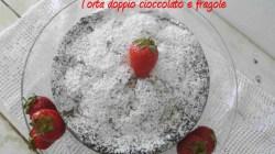 Torta doppio cioccolato e fragole (6) ridotta