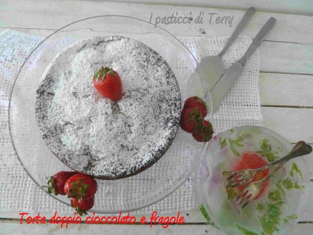 Torta doppio cioccolato e fragole